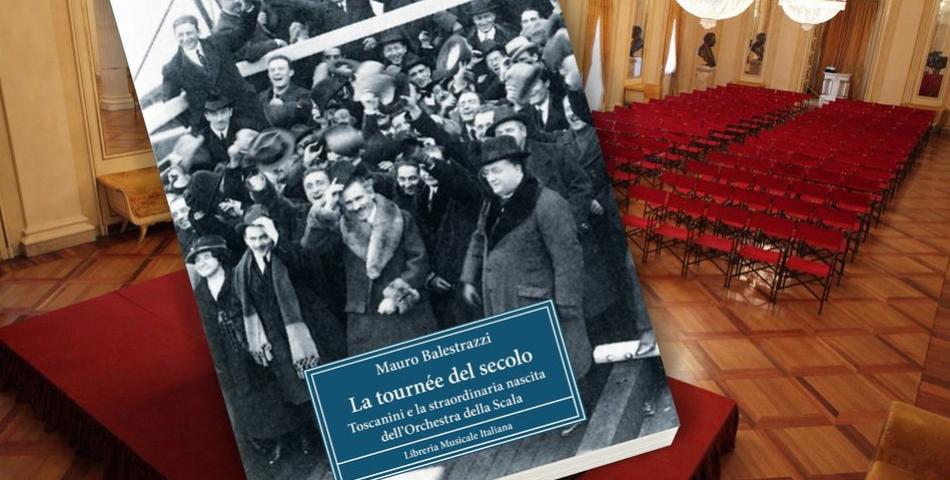 """""""La tournée del secolo""""  con cui nacque l'orchestra scaligera 100 anni fa"""